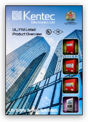 Kentec UL/FM Listed Product Overview